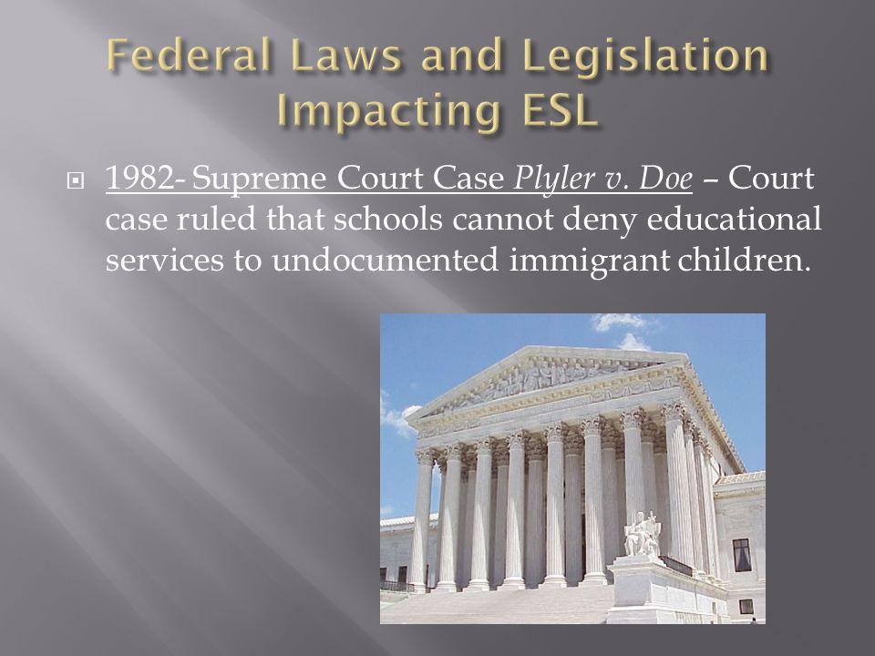  1982- Supreme Court Case Plyler v.
