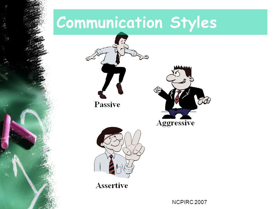 NCPIRC 2007 Communication Styles