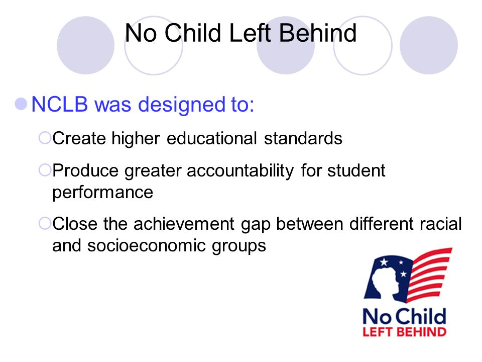NCLB Positives Stats from 2002-05  4th grade reading proficiency increased by 16 %.