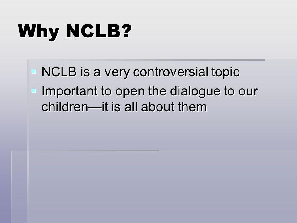Why NCLB.