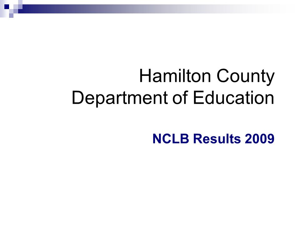 Hamilton County Department of Education NCLB Results 2009