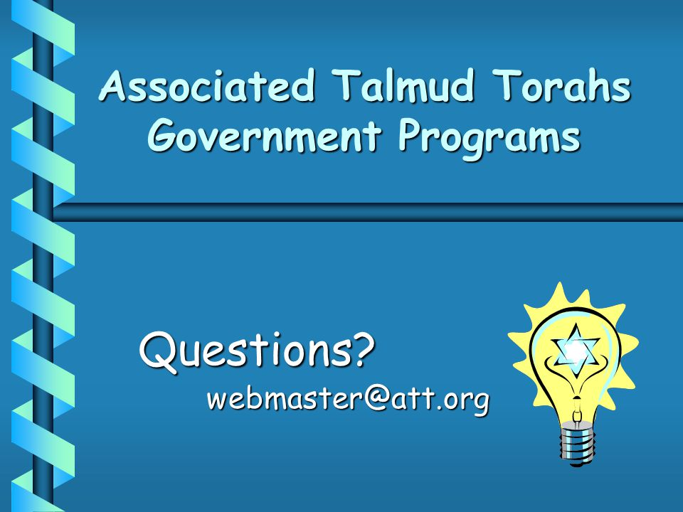 Associated Talmud Torahs Government Programs Questions?webmaster@att.org