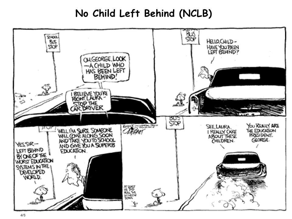 11 No Child Left Behind (NCLB)