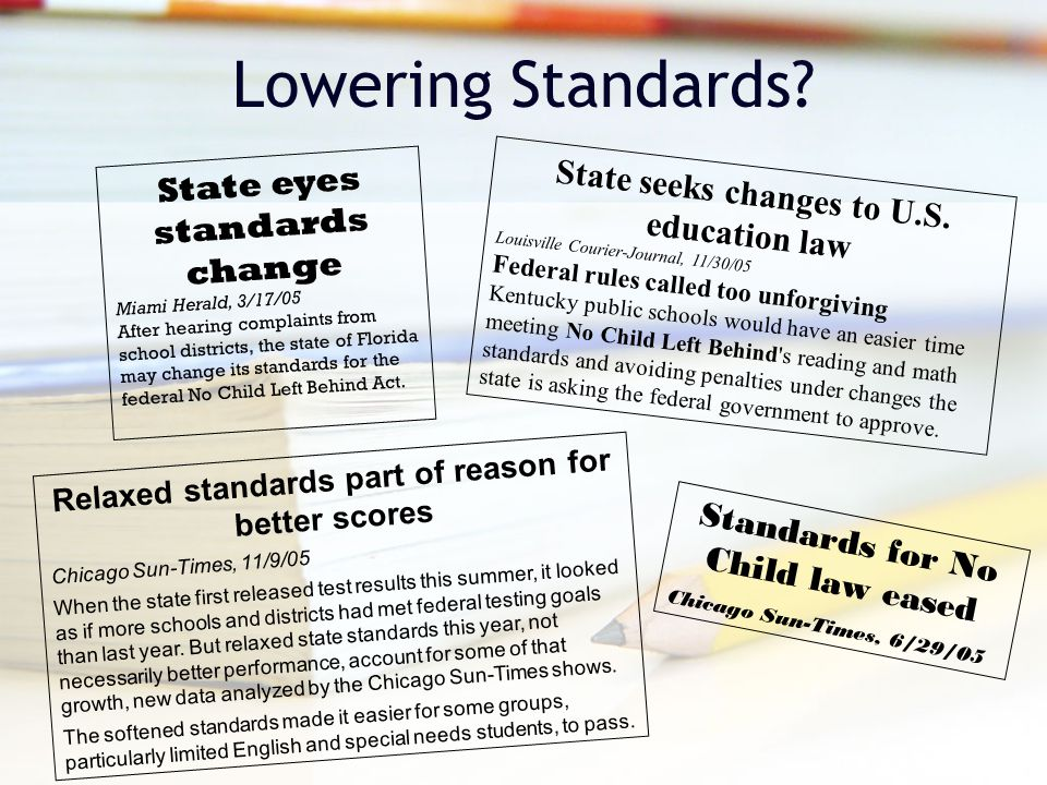 Lowering Standards. State seeks changes to U.S.