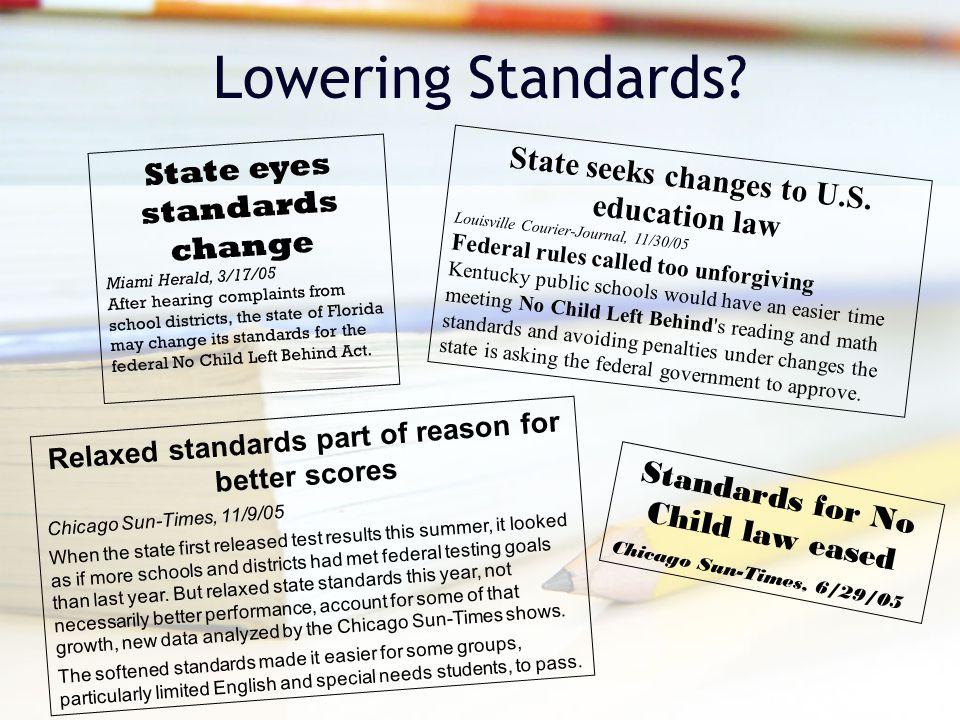 Lowering Standards.State seeks changes to U.S.