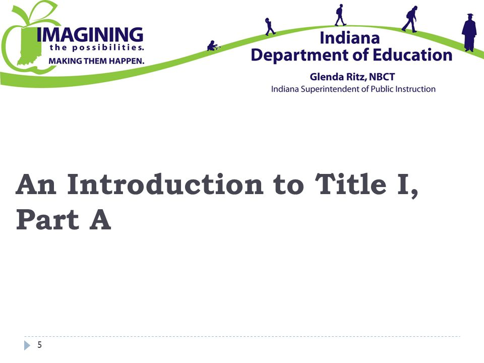 An Introduction to Title I, Part A 5