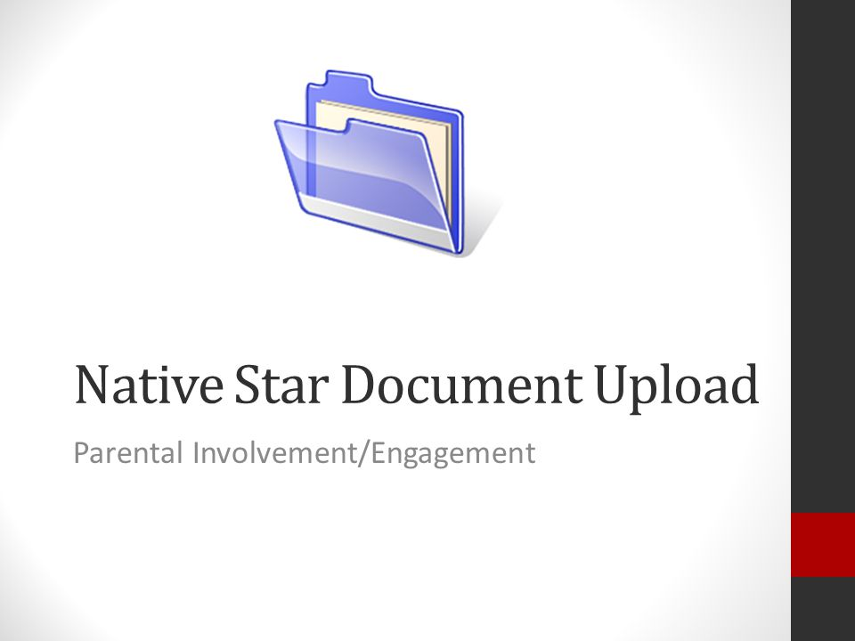 Native Star Document Upload Parental Involvement/Engagement