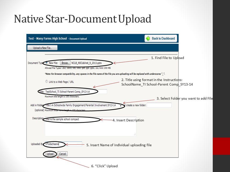 Native Star-Document Upload 1. Find File to Upload 2.