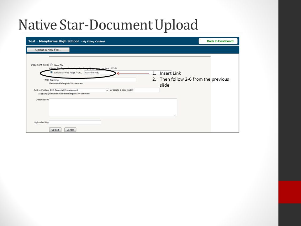 Native Star-Document Upload 1.Insert Link 2.Then follow 2-6 from the previous slide