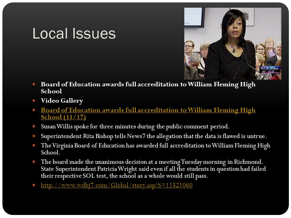 Local Issues Board of Education awards full accreditation to William Fleming High School Video Gallery Board of Education awards full accreditation to