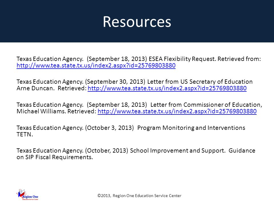 ©2013, Region One Education Service Center Resources Texas Education Agency.