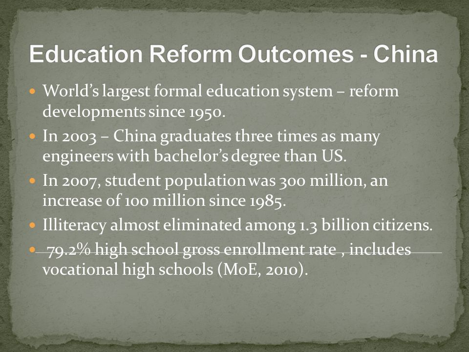 World's largest formal education system – reform developments since 1950.