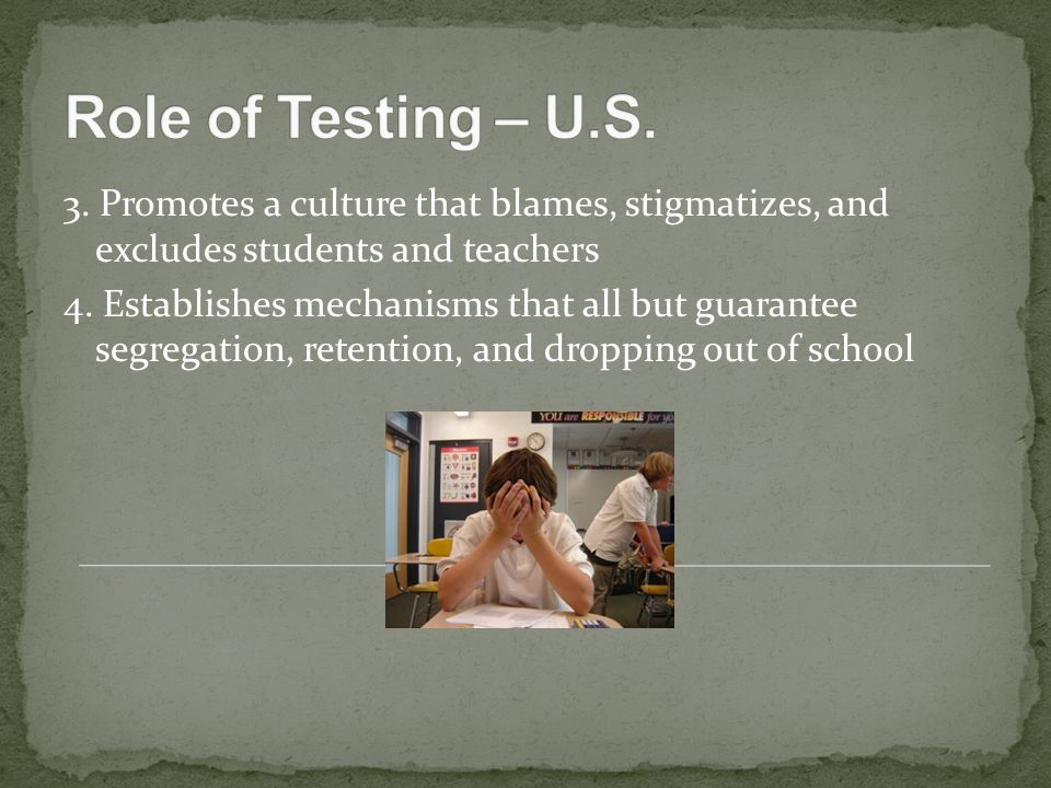 3. Promotes a culture that blames, stigmatizes, and excludes students and teachers 4.