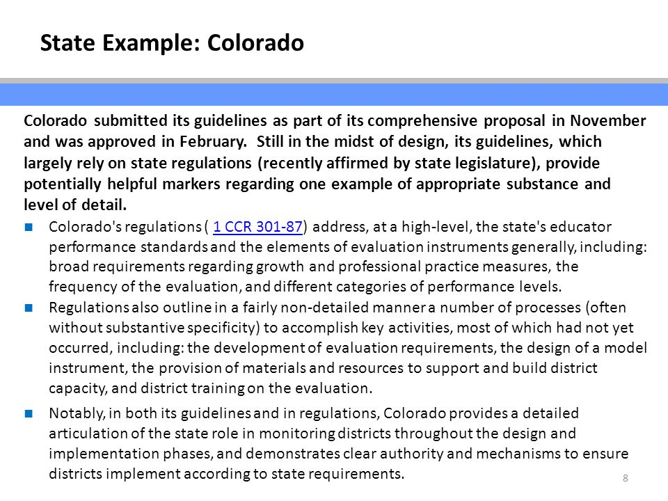 8 Colorado submitted its guidelines as part of its comprehensive proposal in November and was approved in February.