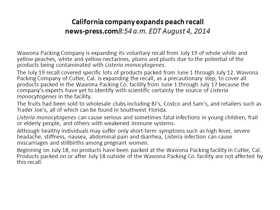 California company expands peach recall news-press.com8:54 a.m.
