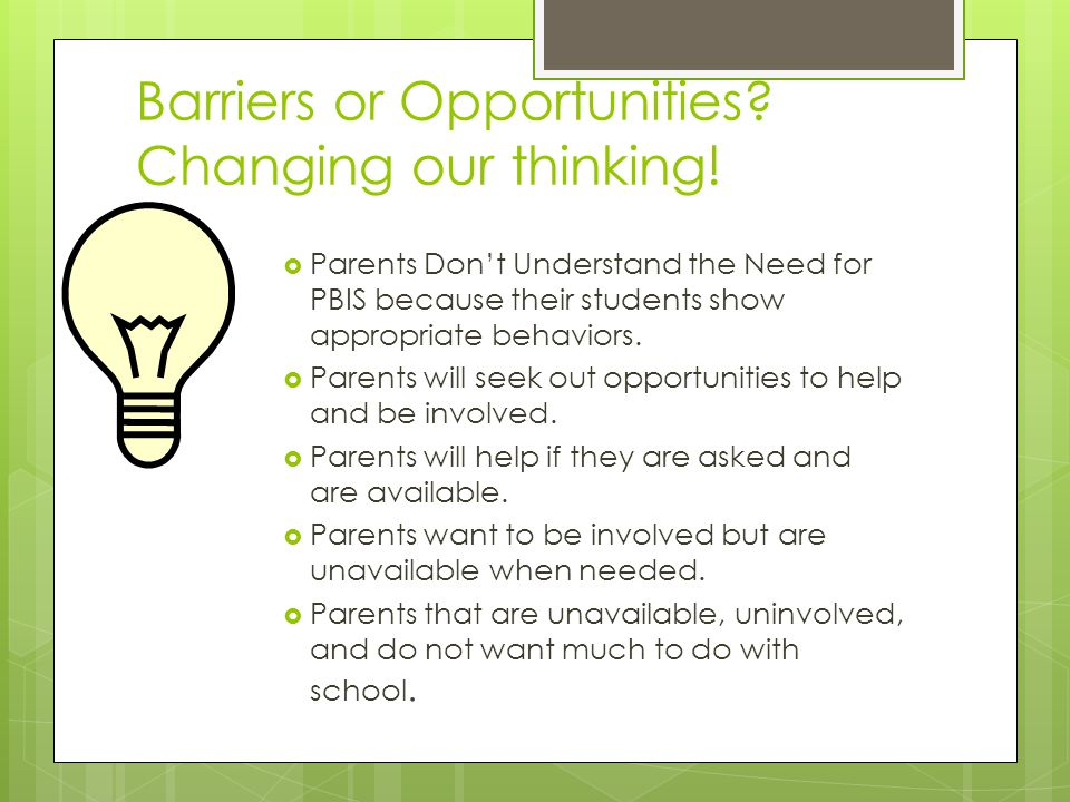 Barriers or Opportunities. Changing our thinking.