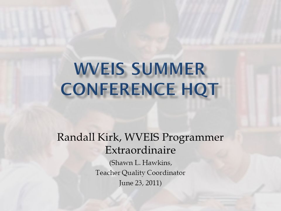 Randall Kirk, WVEIS Programmer Extraordinaire (Shawn L.