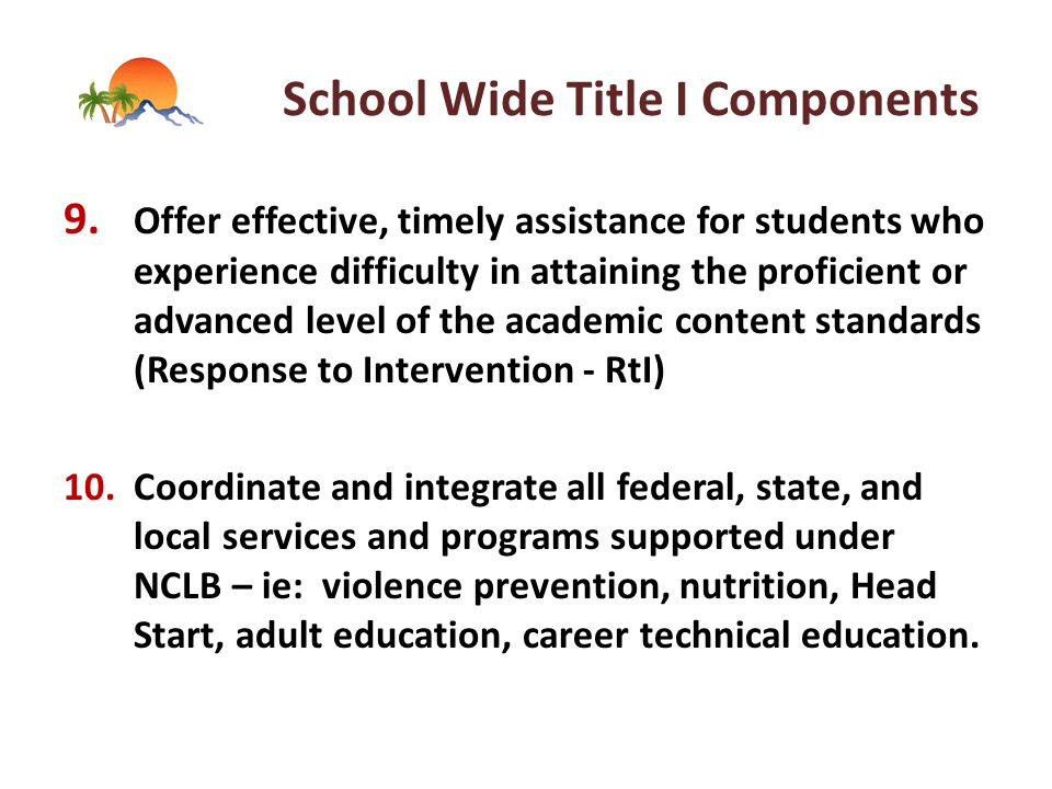 School Wide Title I Components 9.