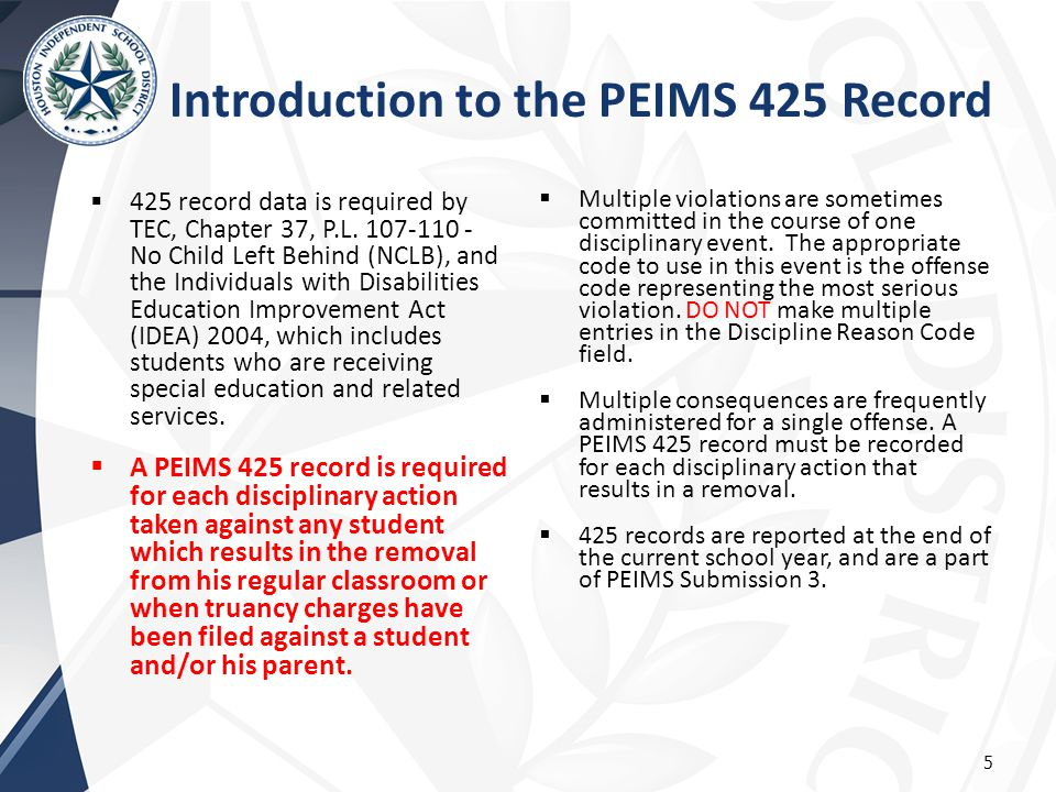  425 record data is required by TEC, Chapter 37, P.L.