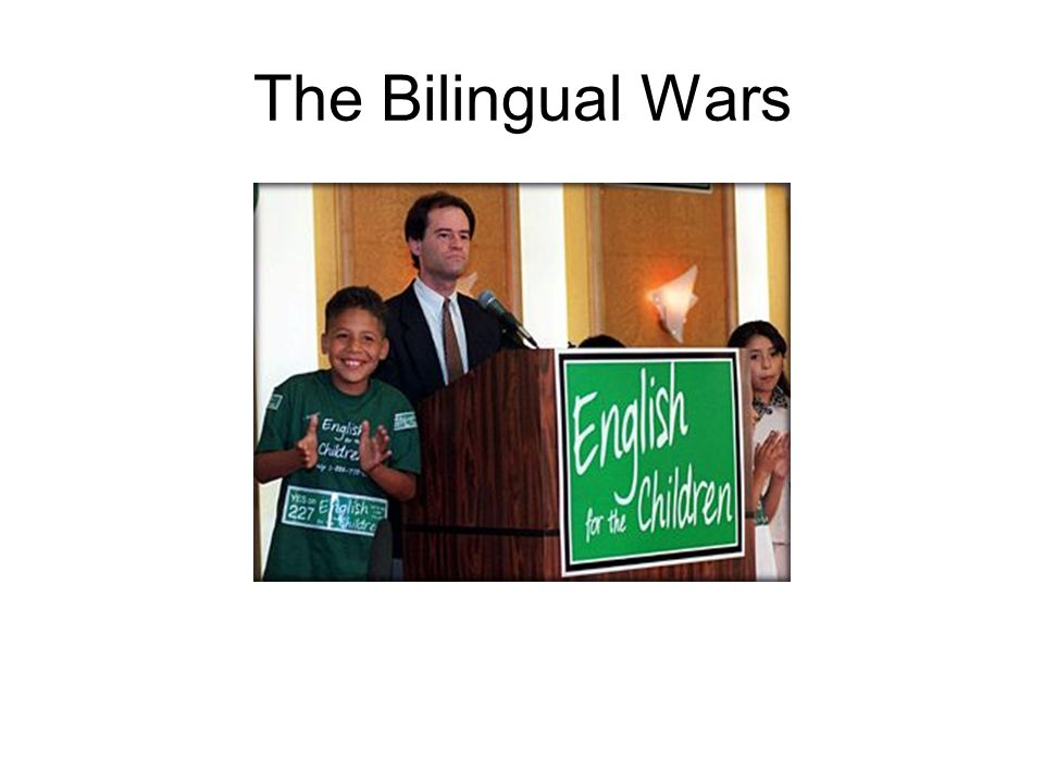 The Bilingual Wars
