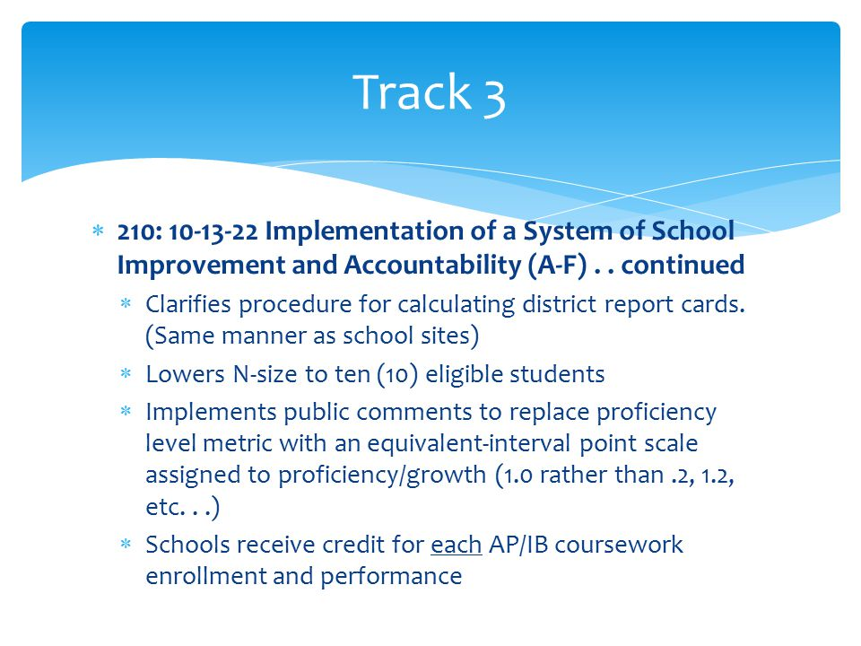  210: 10-13-22 Implementation of a System of School Improvement and Accountability (A-F)..