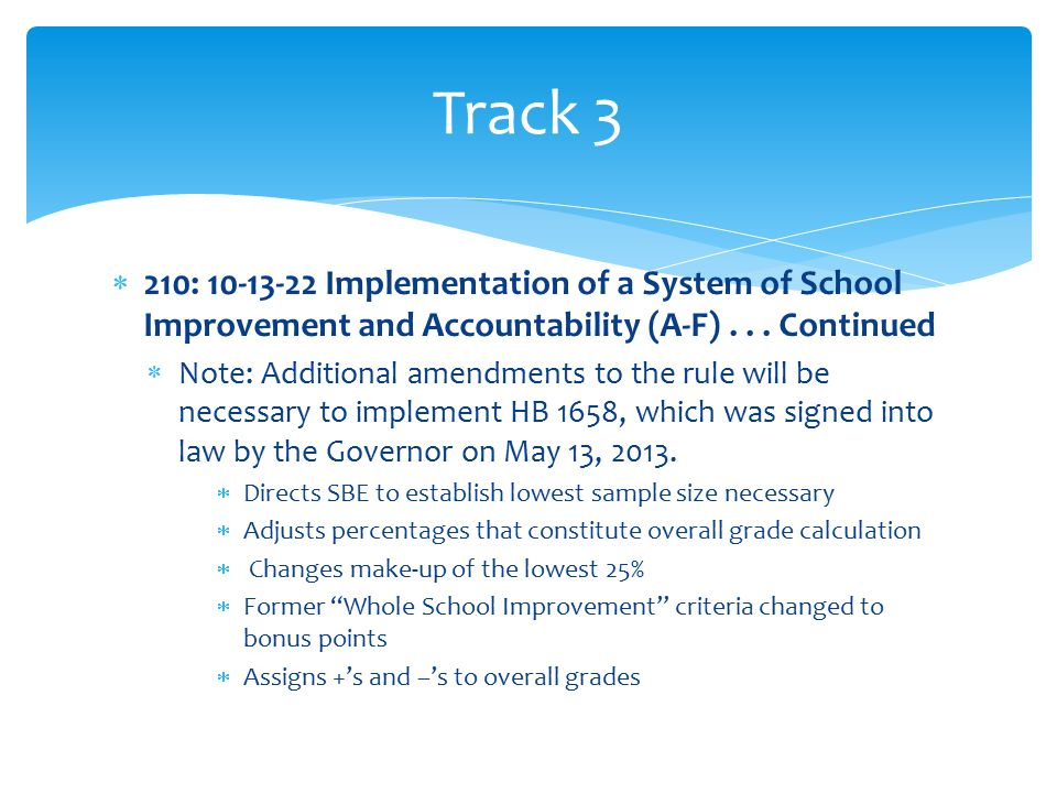  210: 10-13-22 Implementation of a System of School Improvement and Accountability (A-F)...