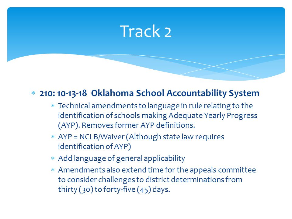  210: 20-3-4 and 210:20-3-4 Evaluation: Minimum Criteria for Effective Teaching  Revoked in light of implementation of TLE (Oklahoma Teacher and Leader Effectiveness Evaluation system – 70 O.S.