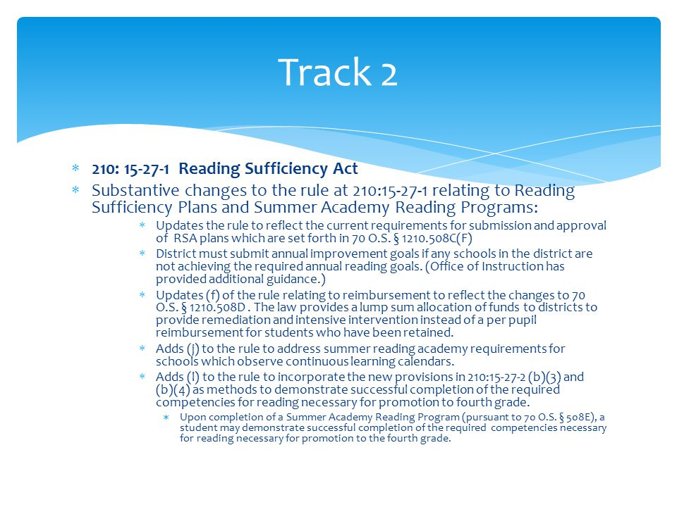  210: 15-27-2 Alternative standardized reading assessments and use of portfolio for good cause promotion  Added the LEP good cause exemption set forth at 70 O.S.