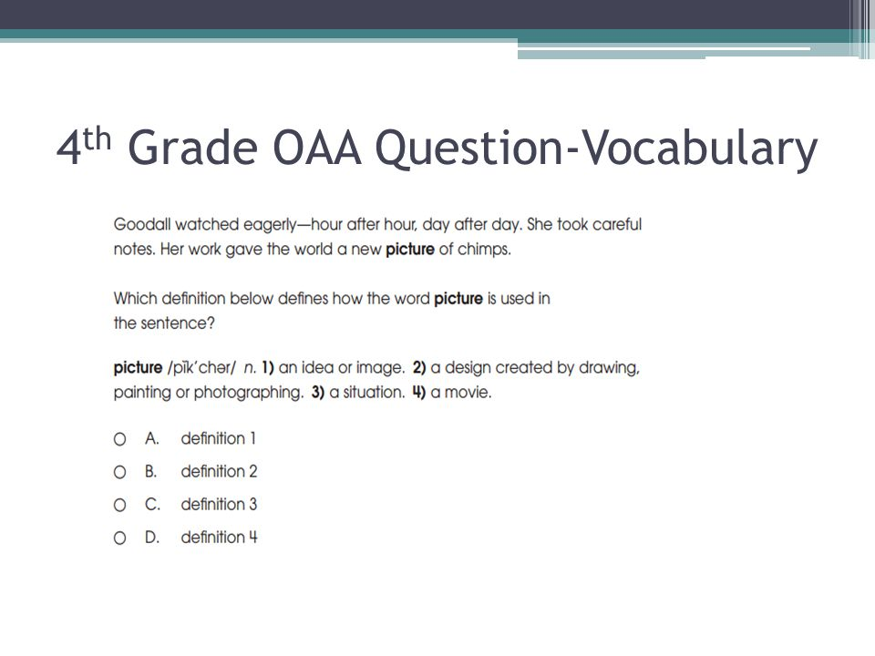 4 th Grade OAA Question-Vocabulary