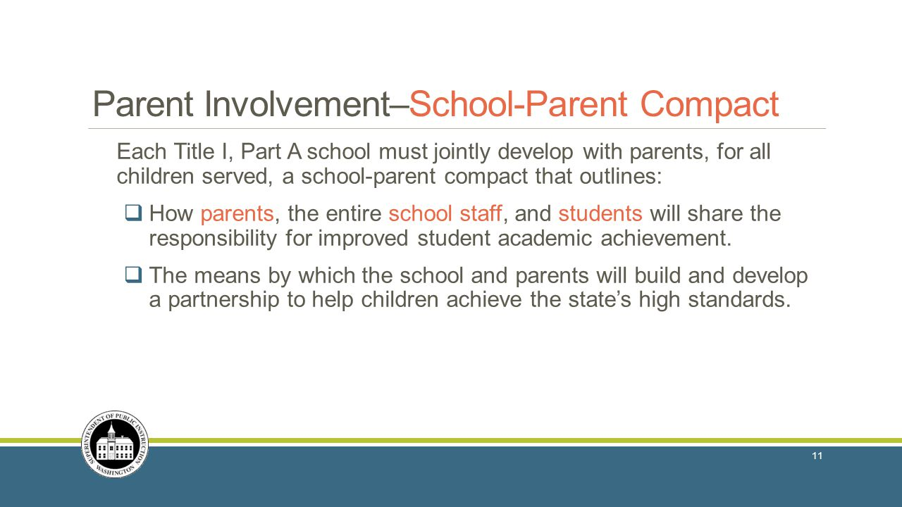 Each Title I, Part A school must jointly develop with parents, for all children served, a school-parent compact that outlines:  How parents, the entire school staff, and students will share the responsibility for improved student academic achievement.