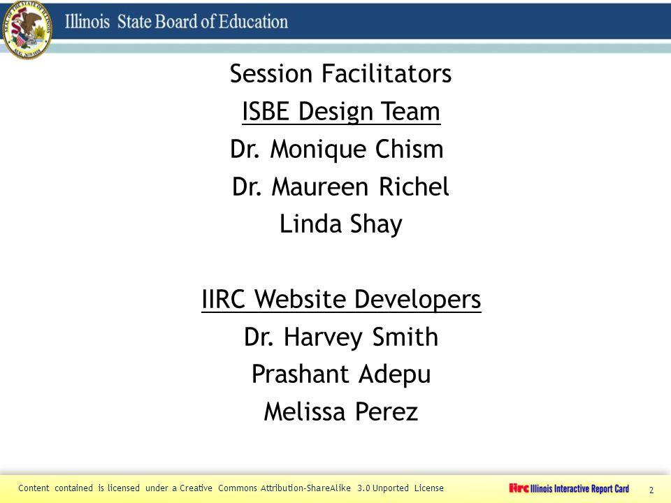 2 Session Facilitators ISBE Design Team Dr. Monique Chism Dr.