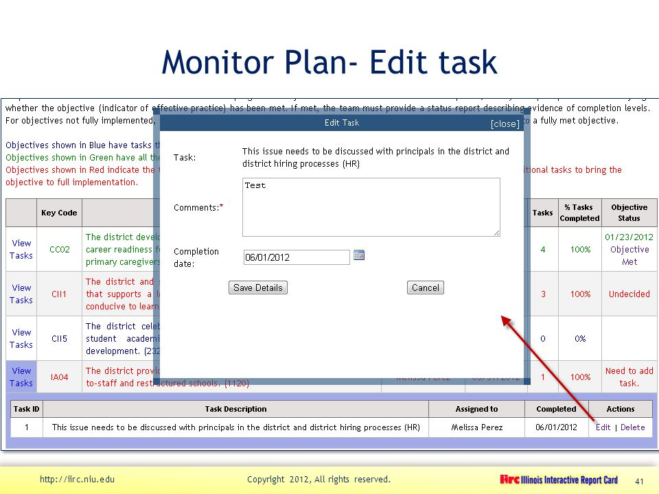 Monitor Plan- Edit task http://iirc.niu.edu Copyright 2012, All rights reserved. 41