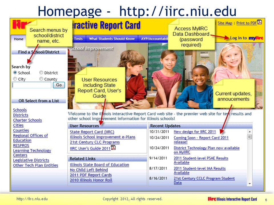 Homepage - http://iirc.niu.edu http://iirc.niu.edu Copyright 2012, All rights reserved. 6
