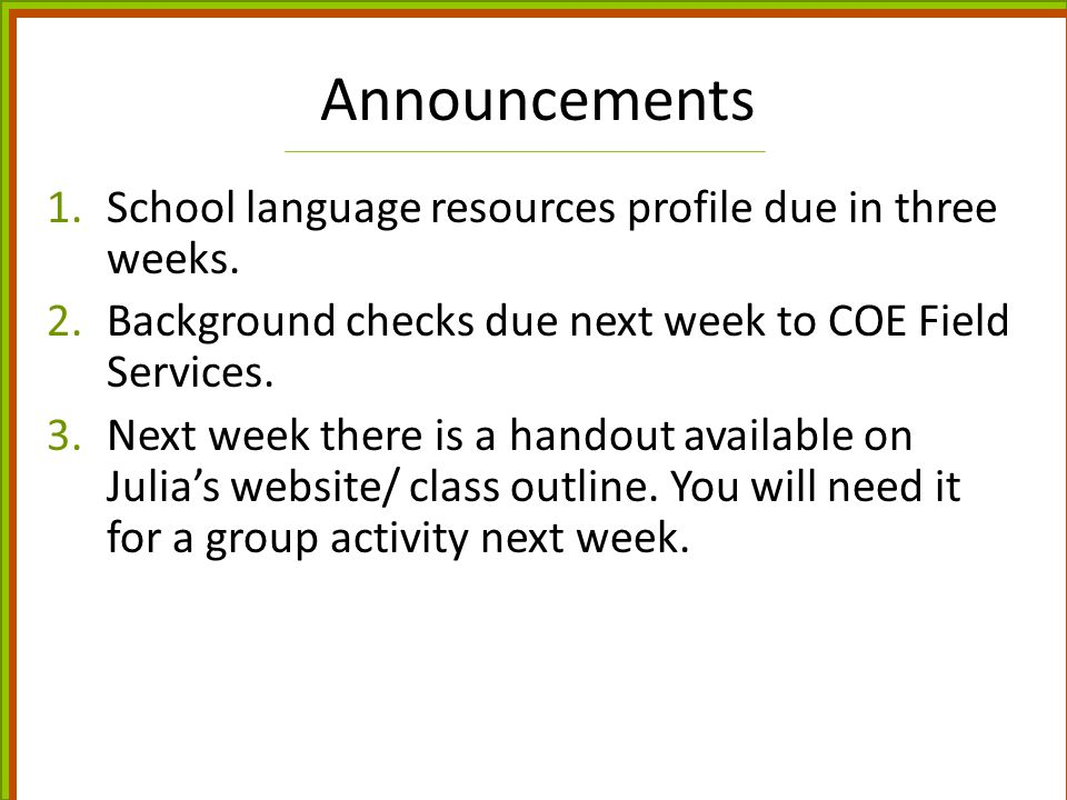 NM Process for ID'ing ELLs 1.Home Language Survey PHLOTE or not.