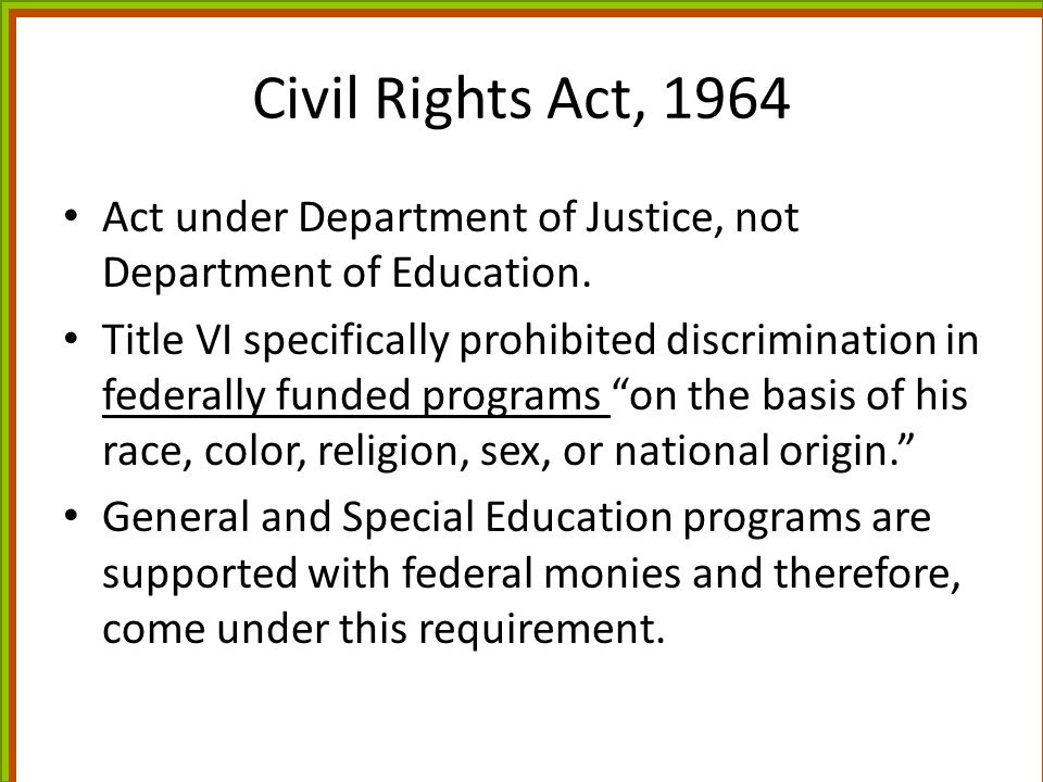 NCLB, 2001 Title III: English Language Acquisition, Language Enhancement, and Academic Achievement Act – Part A: Language Instruction for Limited English Proficient and Immigrant Students (formerly Title VII) – Part B: Improving Language Instruction Educational Programs, – Part C: General Provisions Emphasis on ELA, no mention of bilingual education.