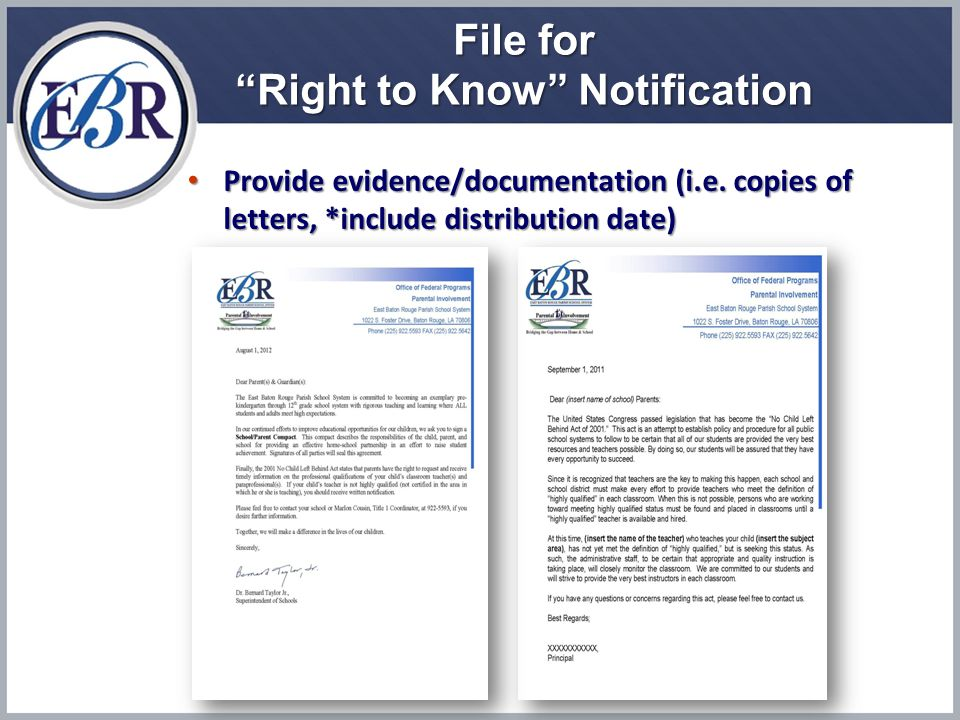 File for Right to Know Notification Provide evidence/documentation (i.e.