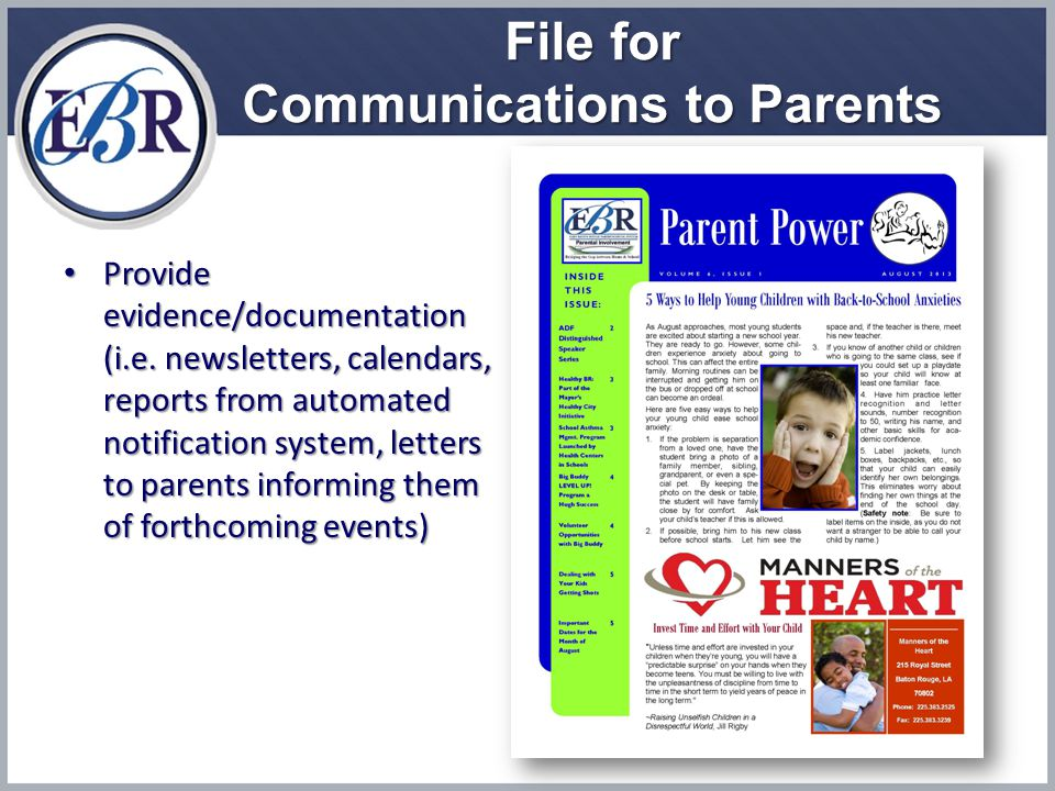 File for Communications to Parents Provide evidence/documentation (i.e.