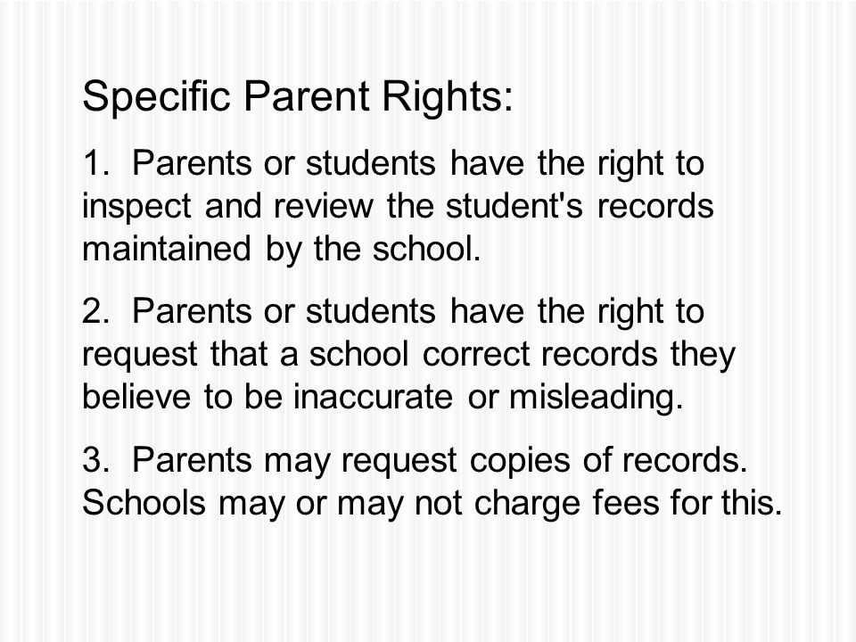 Specific Parent Rights: 1.