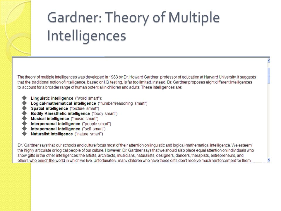 Gardner: Theory of Multiple Intelligences