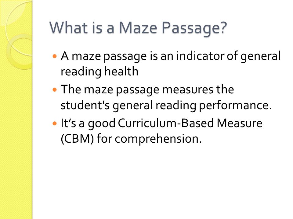 What is a Maze Passage.