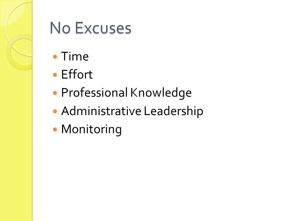 No Excuses Time Effort Professional Knowledge Administrative Leadership Monitoring