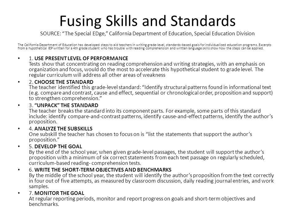 "Fusing Skills and Standards SOURCE: ""The Special EDge,"" California Department of Education, Special Education Division The California Department of Ed"