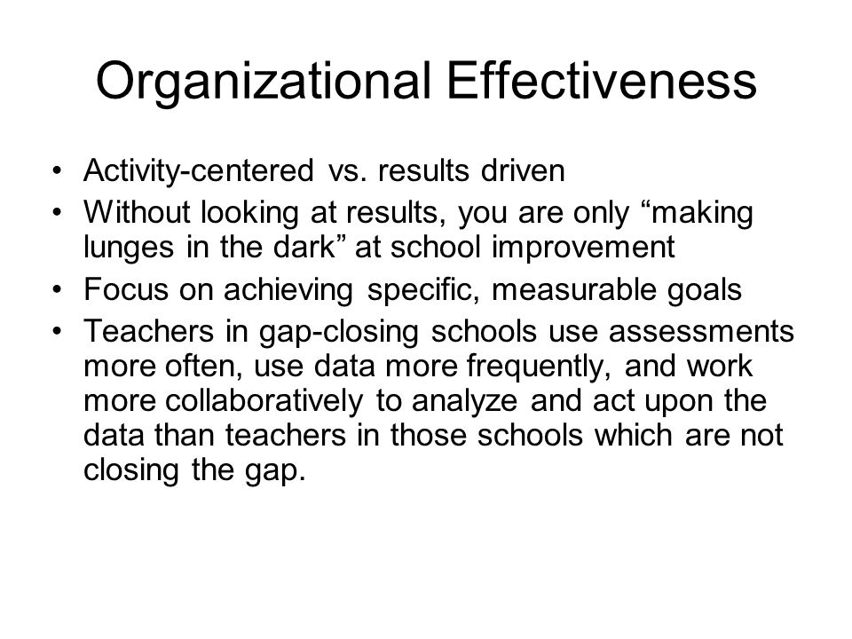 Organizational Effectiveness Activity-centered vs.