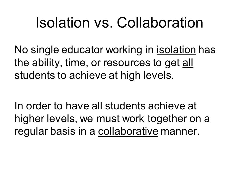 Isolation vs.
