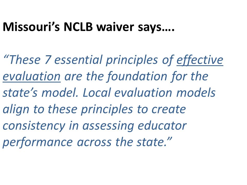 Missouri's NCLB waiver says….