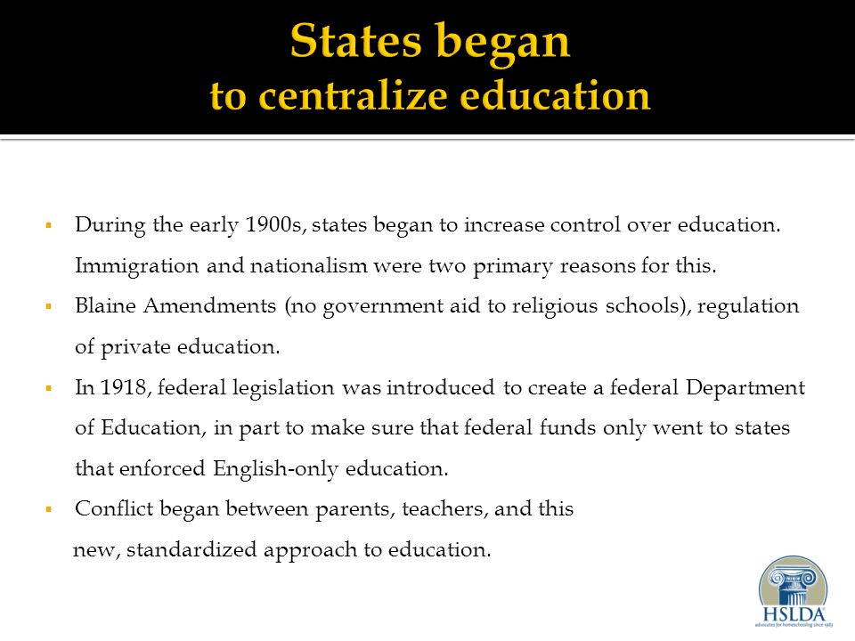  During the early 1900s, states began to increase control over education.