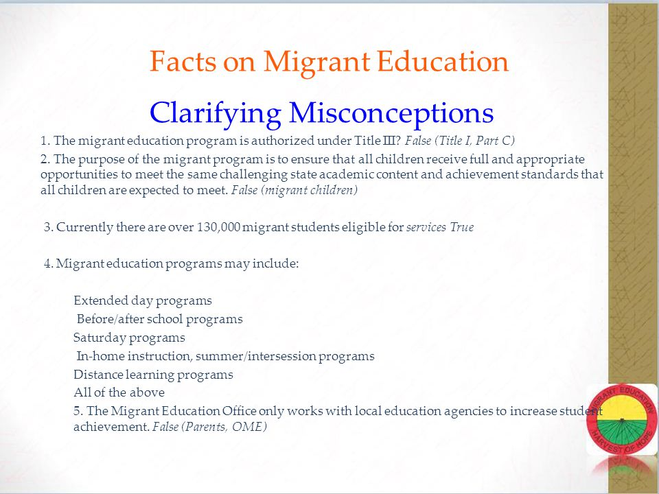 Facts on Migrant Education Clarifying Misconceptions 1.