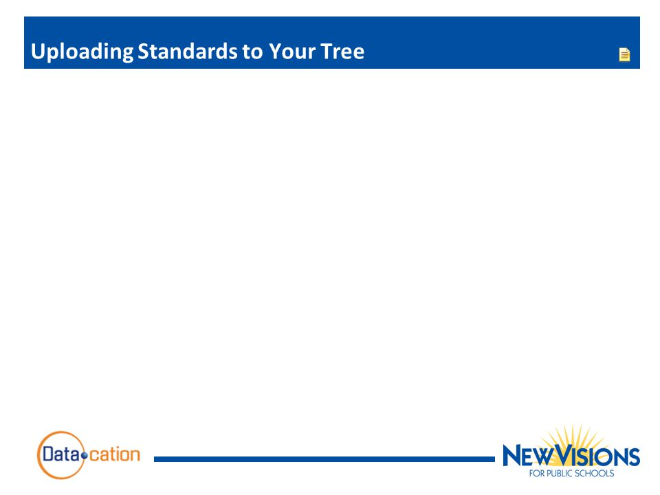 Uploading Standards to Your Tree
