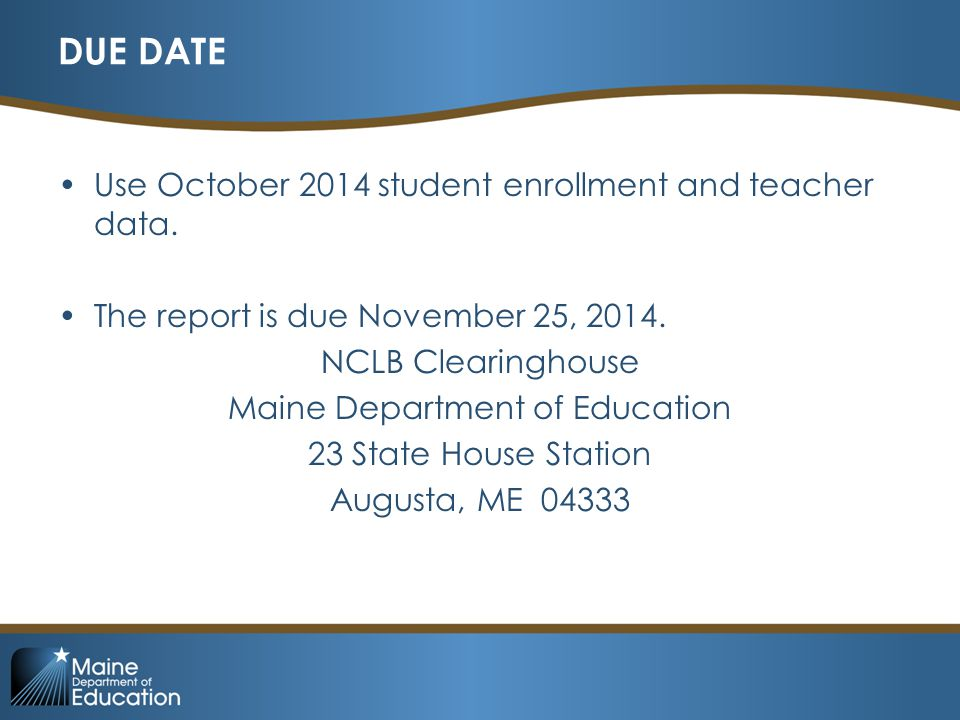 DUE DATE Use October 2014 student enrollment and teacher data.