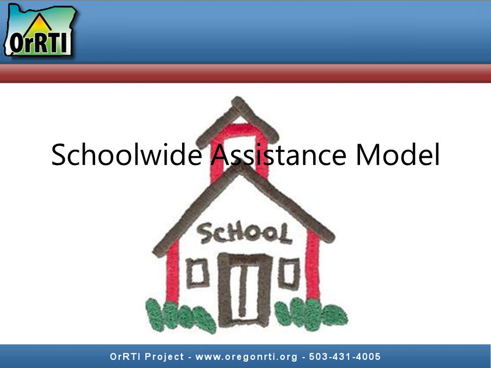 Schoolwide Assistance Model